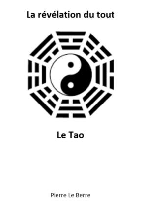 La révélation du tout, le Tao