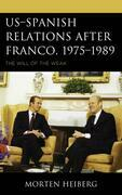 US–Spanish Relations after Franco, 1975–1989