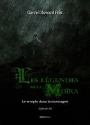 Les légendes de la Moïra [Saison 1 - Épisode 3]