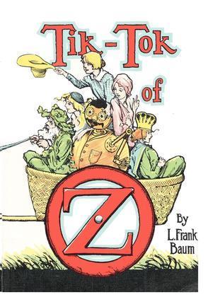 The Illustrated Tik-Tok of Oz