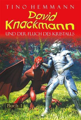 Der Fluch des Kristalls (David Knackmann, Band 1)