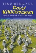 Die Rettung von König Benny (David Knackmann, Band 2)