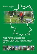 Mit dem Fahrrad rund um Deutschland. Teil 2