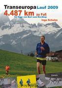 TransEurope-FootRace 2009. Bari – Nordkap – 4.487,7 km in 64 Tagesetappen