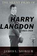 The Silent Films of Harry Langdon (1923-1928)