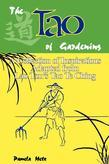The Tao  of Gardening: A Collection of Reflections Adapted From Lao Tzu's Tao Te Ching