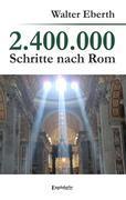2.400.000 Schritte nach Rom
