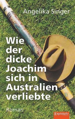 Wie der dicke Joachim sich in Australien verliebte