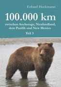 100.000 km zwischen Anchorage, Neufundland, dem Pazifik und New Mexico - Teil 3
