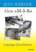 Akte »M-S-K«
