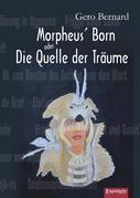 Morpheus' Born oder Die Quelle der Träume