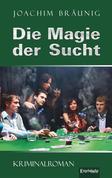 Die Magie der Sucht