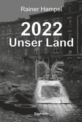 2022 – Unser Land