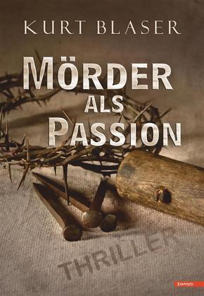 Mörder als Passion