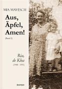 Aus, Äpfel, Amen (2) Ria, de Kloa 1948 bis 1951