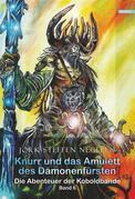 Knurr und das Amulett des Dämonenfürsten: Die Abenteuer der Koboldbande Band 6)