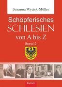 Schöpferisches Schlesien von A bis Z (Band 2)