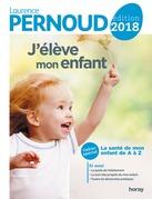 J'élève mon enfant 2018 - LN- EPUB