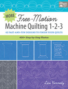 More Free-Motion Machine Quilting 1-2-3