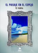 El paisaje en el espejo
