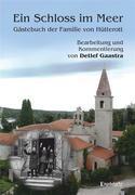Ein Schloss im Meer - Gästebuch der Familie von Hütterott