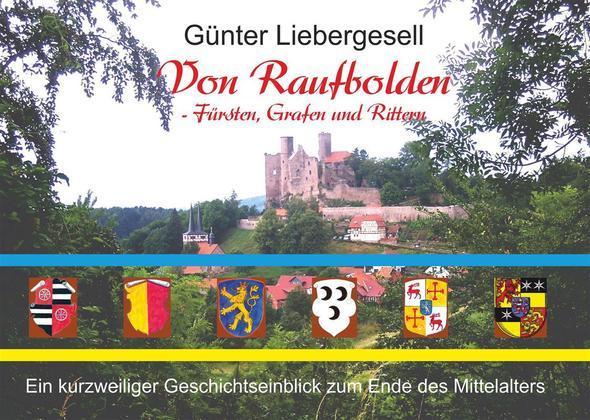Von Raufbolden - Fürsten, Grafen und Rittern