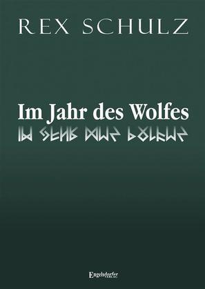 Im Jahr des Wolfes