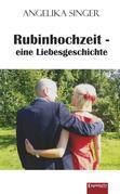 Rubinhochzeit - eine Liebesgeschichte