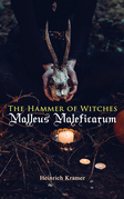 The Hammer of Witches: Malleus Maleficarum