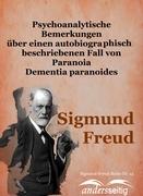 Psychoanalytische Bemerkungen über einen autobiographisch beschriebenen Fall von Paranoia Dementia paranoides
