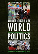 An Introduction to World Politics: Conflict and Consensus on a Small Planet