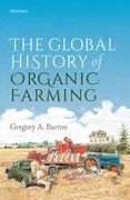 The Global History of Organic Farming