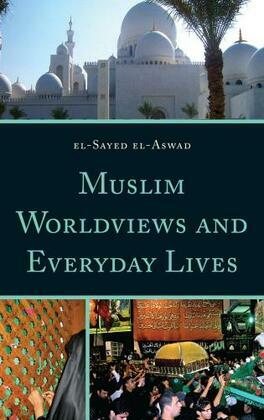 Muslim Worldviews and Everyday Lives