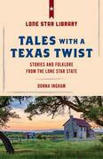 Tales with a Texas Twist