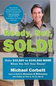 Ready, Set, Sold!: The Insider Secrets to Sell Your House Fast--for Top Dollar!
