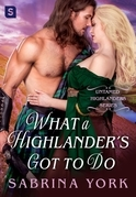 What a Highlander's Got To Do