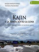 Kajin e la tenda sotto la luna. Storie di rifugiati siriani in territorio greco