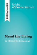 Mend the Living by Maylis de Kerangal (Book Analysis)
