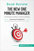 Book Review: The New One Minute Manager by Kenneth Blanchard and Spencer Johnson