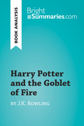 Harry Potter and the Goblet of Fire by J.K. Rowling (Book Analysis)
