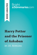 Harry Potter and the Prisoner of Azkaban by J.K. Rowling (Book Analysis)