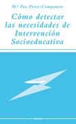 Cómo detectar las necesidades de intervención socioeducativa
