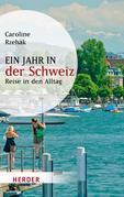 Ein Jahr in der Schweiz