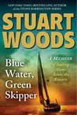 Blue Water, Green Skipper: A Memoir of Sailing Alone Across the Atlantic