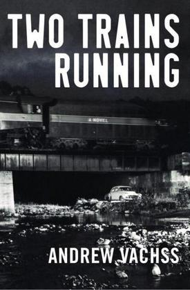 Two Trains Running: A Novel