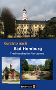 Kurztrip nach Bad Homburg