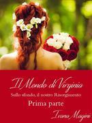 Il mondo di Virginia - Prima Parte