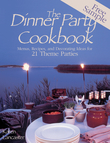 Dinner Party Cookbook Free Sample: Menus Recipes Anddecorating Ideas for 2 Theme Parties