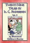 HANS ANDERSEN'S TALES Vol. 2 - 29 Illustrated Children's Stories