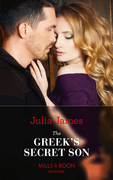 The Greek's Secret Son (Mills & Boon Modern) (Secret Heirs of Billionaires, Book 12)